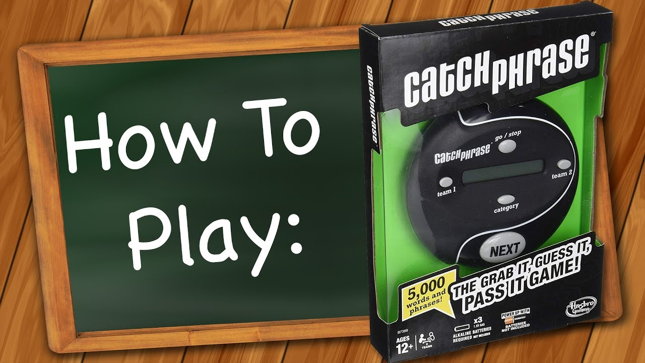How to play Catch Phrase