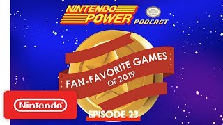 Fan-Favorite Games of 2019 Winners Revealed! | Nintendo Power Podcast