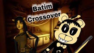 Batim crossover
