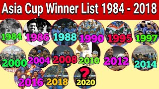 List Of All Asia Cup Winner 1984 To 2018|| All Asia Cup Champion 1984-2018