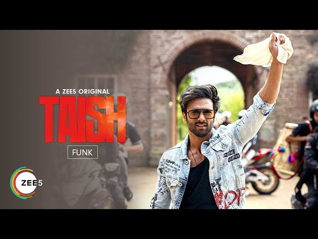 Funk | Taish | Music Video | A ZEE5 Original Film and Series | Streaming Now on ZEE5