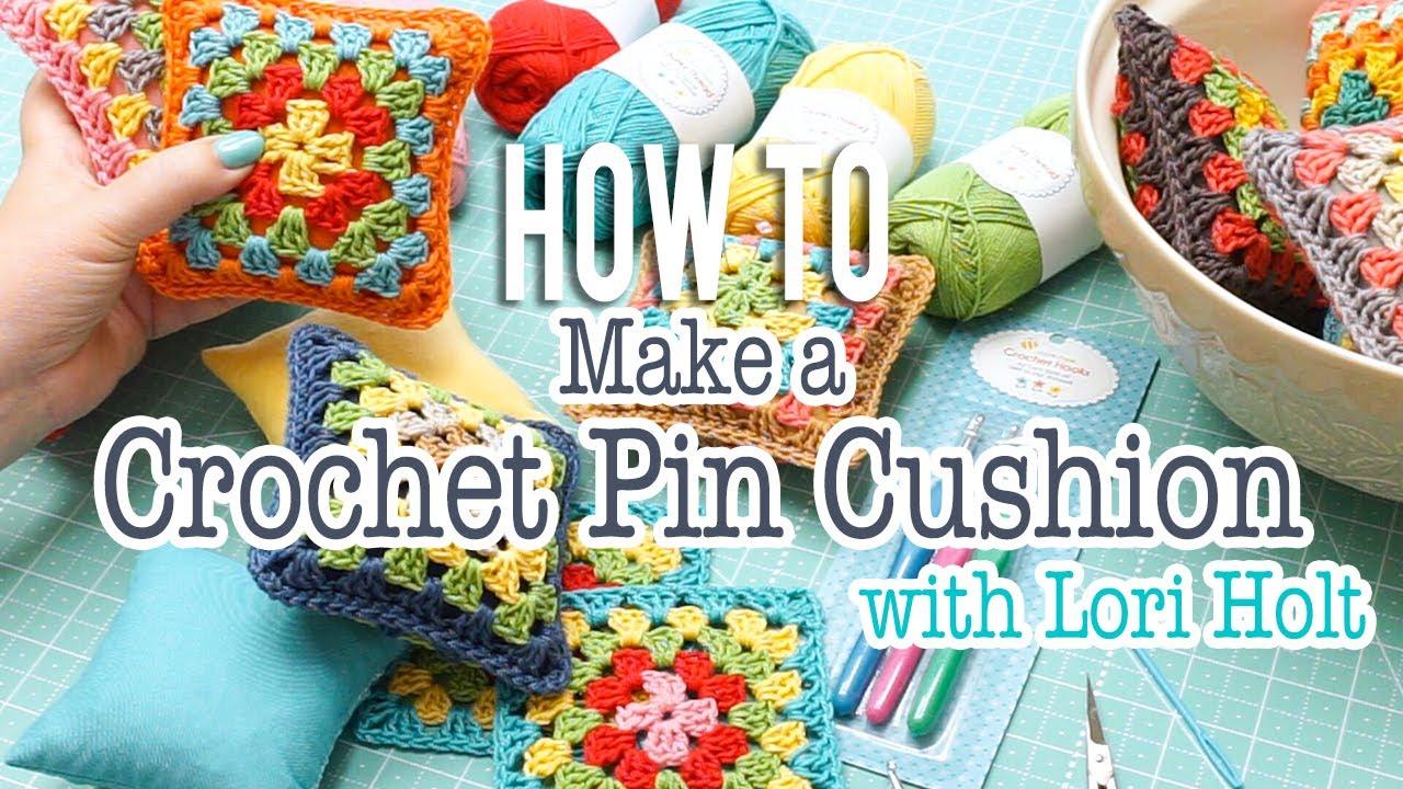 How To Make A Crochet Pincushion With Lori Holt Crochet 33 Fat