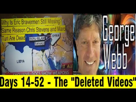 """Days 14-52 - The """"Deleted Videos"""" - George Webb's Crowdsourced Investigation Where's Eric"""