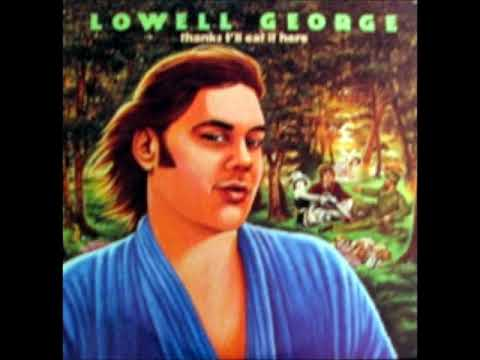 Lowell George What Do You Want The Girl To Do with Lyrics in Description
