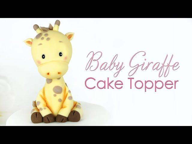 How to make a Baby Giraffe Cake Topper Tutorial