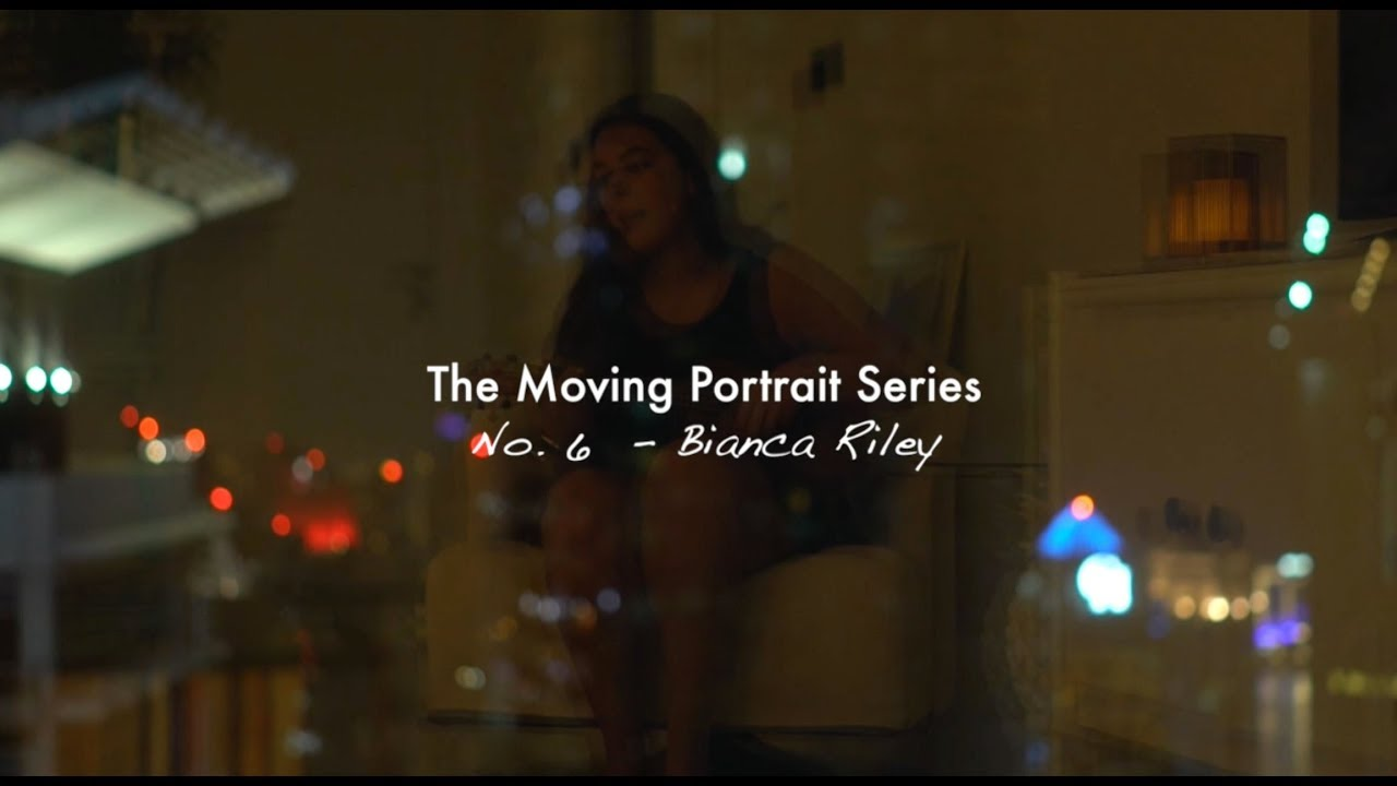 The Moving Portrait Series - Ep 6: Bianca Riley