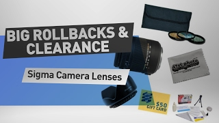 Sigma Camera Lenses - Big Rollbacks & Clearance on Walmart