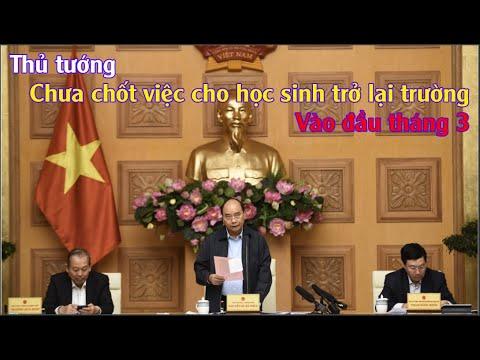 Thủ Tướng: Chưa Chốt Việc Cho Học Sinh Trở Lại Trường Vào đầu Tháng 3(MỘC TV)