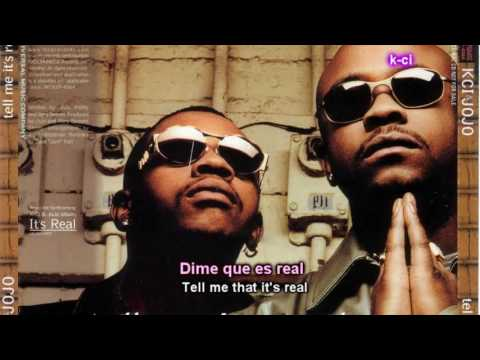 K-Ci & Jojo - Tell me it's real (Lyrics + sub español)