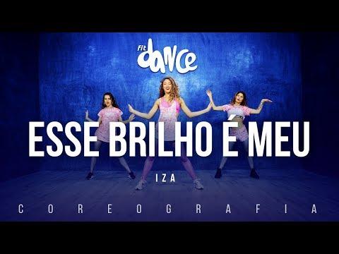 Esse Brilho é Meu  - Iza | FitDance TV (Coreografia) Dance Video