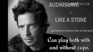 Like a Stone by Audioslave Lyrics and Guitar Chords