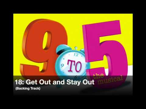 9 to 5 The Musical - 18: Get Out and Stay Out (Backing Track)