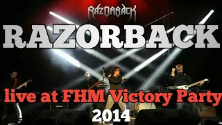 RAZORBACK AT FHM 100SEXIEST VICTORY PARTY 2014- FULL VIDEO