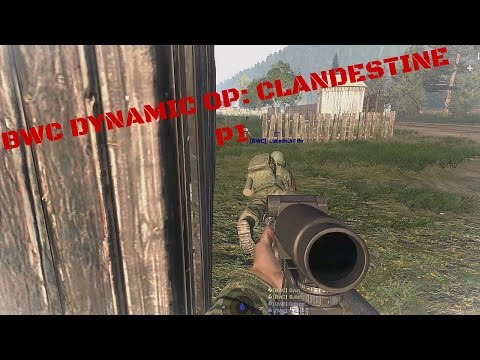 BWC Arma 3 Dynamic Ops: Clandestine P1