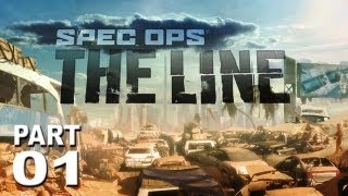 "Spec Ops: The Line - Part 1 ""OVER THE LINE"" (Walkthrough / Let"