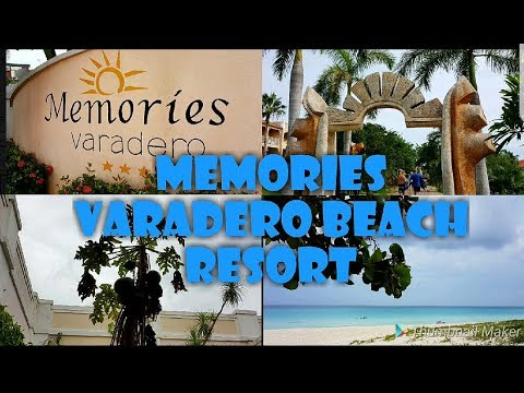 MY TRIP TO VARADERO CUBA | MEMORIES BEACH RESORT | JUNE 30 2018