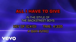 Backstreet Boys - All I Have To Give (Karaoke)