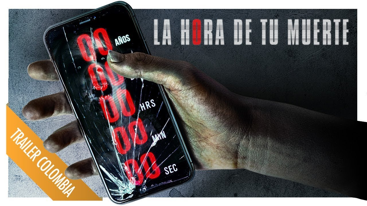 La Hora De Tu Muerte Marzo 2020 Trailer Doblado Colombia
