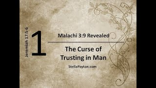 Lesson 1 The Curse of trusting in Man