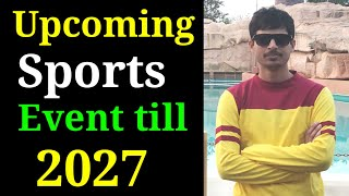UPCOMING SPORTS EVENTS gk, sports event venue RAILWAY, UPSC, CDS, AFCAT, IAS