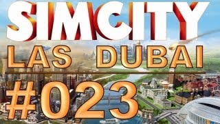 SimCity: Las Dubai - #023 - Honeymoon Suite - Let's Play [Deutsch / HD]