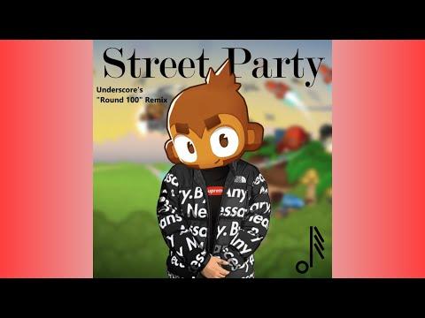 "Bloons Monkey City - Street Party (Underscore's ""Round 100"" Remix)"