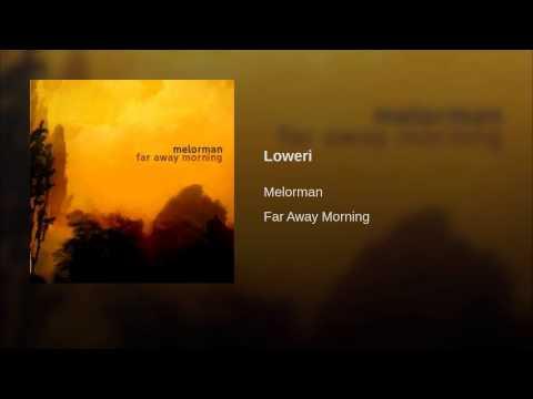 Melorman - Far Away Morning