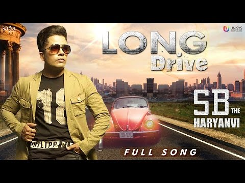 Long Drive (Full Song) - SB The Haryanvi | Audio |...