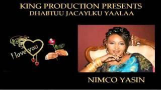 Nimco Yaasiin - Dhabtuu Jacaylku Yaalaa - 2011 (New)
