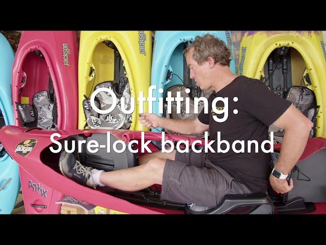 How to use the Jackson Kayak Sure-lock Backband