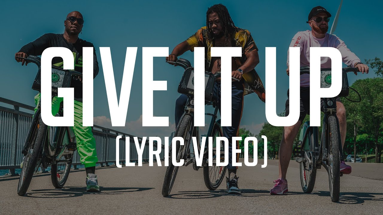 GIVE IT UP (LYRIC VIDEO)