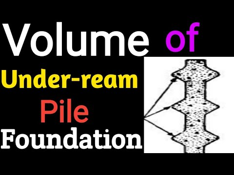 How to Calculate the Volume of Under reamed Pile foundation For Concrete ||  Under reamed piles