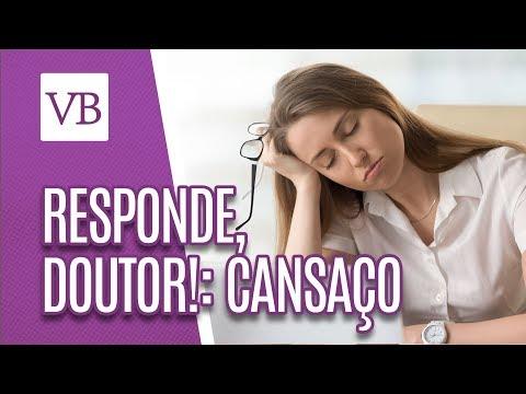 Responde, Doutor! | Cansaço - Você Bonita (21/05/18)
