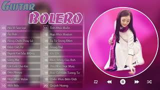 Tình Khúc Bolero Không Lời || Hòa Tấu Guitar Bolero, Tuyển Tập Nhạc Không Lời Vô Thường Ngọt Ngào