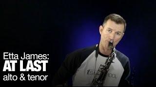 At Last Etta James Jazz Saxophone Instrumental By Nigel McGill