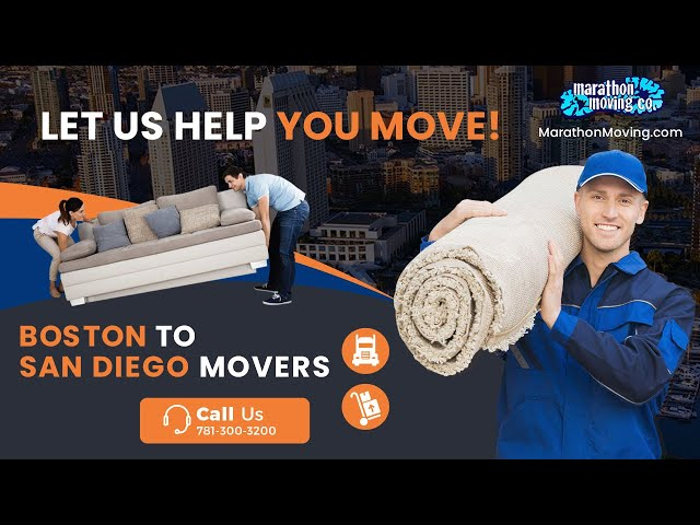 Boston To San Diego Movers Call 781-300-3200 - Most Reliable Boston To San Diego California Movers