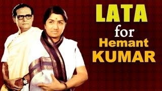 Lata Mangeshkar for Hemant Kumar - Best of Lata songs for Music Director -Hemant Kumar