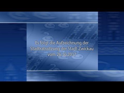 Stadtratssitzung der Stadt Zwickau vom 26.10.2017 Teil 01