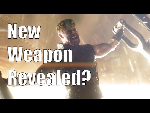 Thor's New Weapon Revealed? (Avengers: Infinity War)