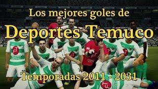 Mejores Goles - Deportes Temuco - PES 2012
