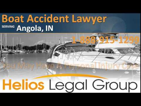 Angola Boat Accident Lawyer & Attorney - Indiana