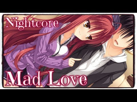 「Nightcore」→ Mad Love (Sean Paul, David Guetta Ft. Becky G) (Lyrics)