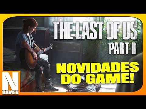 PSX 2017: NOVIDADES sobre THE LAST OF US 2 !! - Noberto Gamer