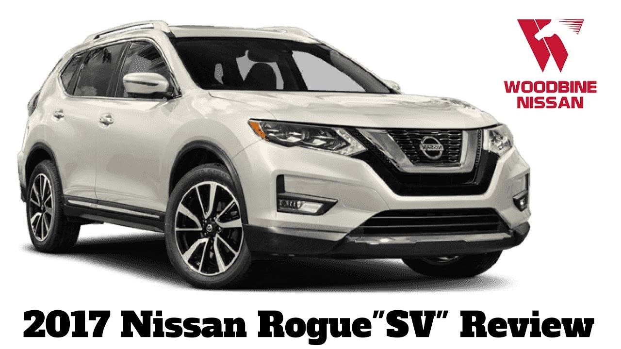 2017 nissan rogue sv awd first arrival review youtube. Black Bedroom Furniture Sets. Home Design Ideas