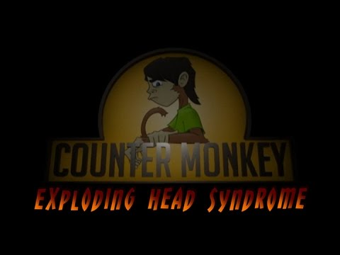 Counter Monkey - Exploding Head Syndrome