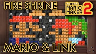 Super Mario Maker 2 - Mario & Link Explore The Fire Shrine