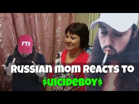 RUSSIAN MOM REACTS to $UICIDEBOY$ (REACTION)
