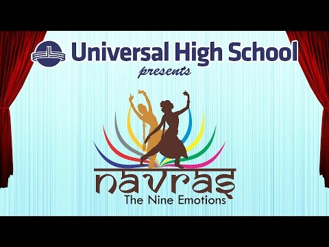 Universal High, Thane - Annual Day Celebration - Navras - Show 1