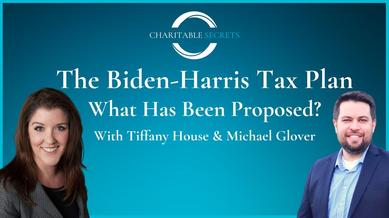 Charitable Secrets with the Proposed Biden/Harris Tax Plan