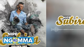 Golden Dee - NIPE SUBIRA (Official Audio) Resimi